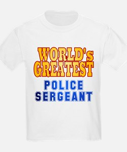 World's Greatest Police Sergeant T-Shirt