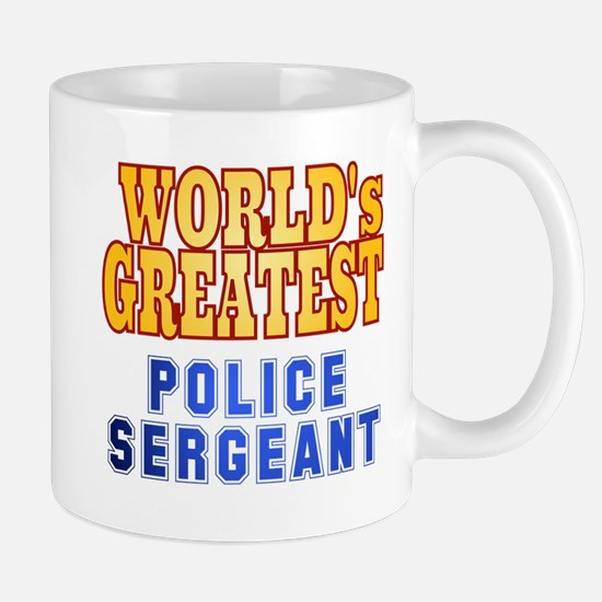 World's Greatest Police Sergeant Mug