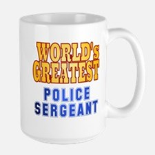 World's Greatest Police Sergeant Mug