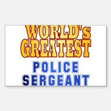 World's Greatest Police Sergeant Decal
