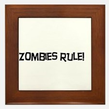 Zombies Rule! Framed Tile