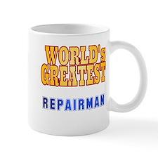 World's Greatest Repairman Mug