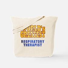 World's Greatest Respiratory Therapist Tote Bag