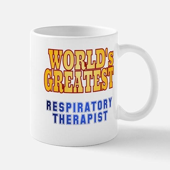 World's Greatest Respiratory Therapist Mug