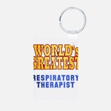 World's Greatest Respiratory Therapist Keychains