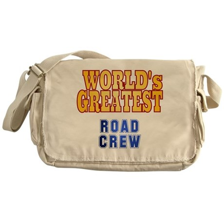 World's Greatest Road Crew Messenger Bag