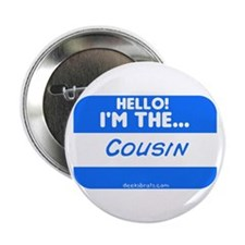 I'm the cousin nametag [blue]Button