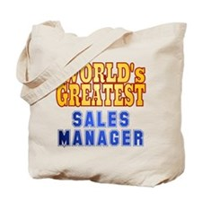 World's Greatest Sales Manager Tote Bag