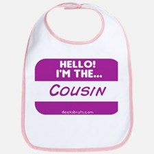 I'm the cousin nametag [deep pink] Bib