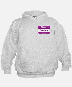 I'm the cousin nametag [deep pink] Hoodie