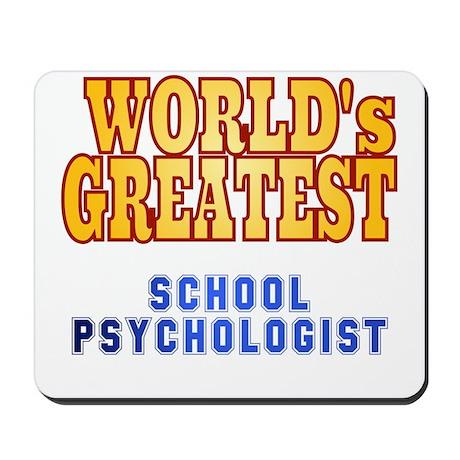 World's Greatest School Psychologist Mousepad