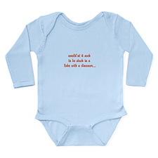 would'nt it suck... Long Sleeve Infant Bodysuit