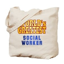 World's Greatest Social Worker Tote Bag