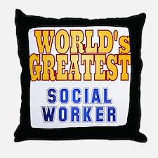 World's Greatest Social Worker Throw Pillow