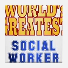 World's Greatest Social Worker Tile Coaster