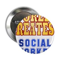 """World's Greatest Social Worker 2.25"""" Button"""