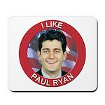 I Like Paul Ryan Mousepad