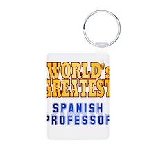 World's Greatest Spanish Professor Keychains