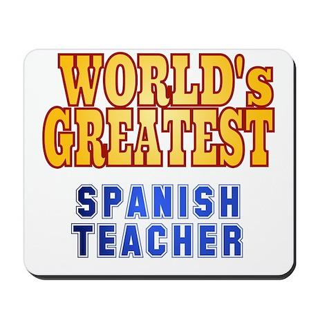 World's Greatest Spanish Teacher Mousepad