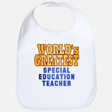 World's Greatest Special Education Teacher Bib