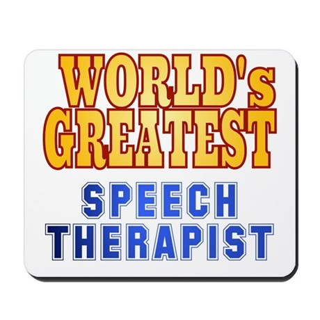 World's Greatest Speech Therapist Mousepad