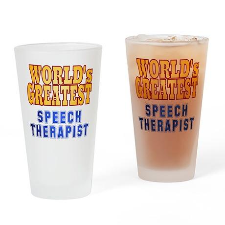 World's Greatest Speech Therapist Drinking Glass