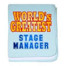 World's Greatest Stage Manager baby blanket