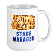World's Greatest Stage Manager Mug