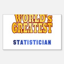 World's Greatest Statistician Sticker (Rectangle)