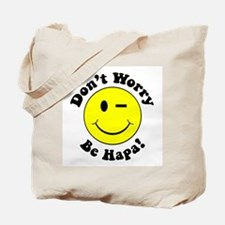 Dont worry Be Hapa! Black Tote Bag