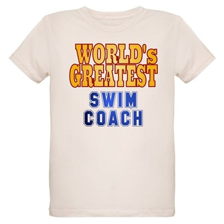 World's Greatest Swim Coach Organic Kids T-Shirt