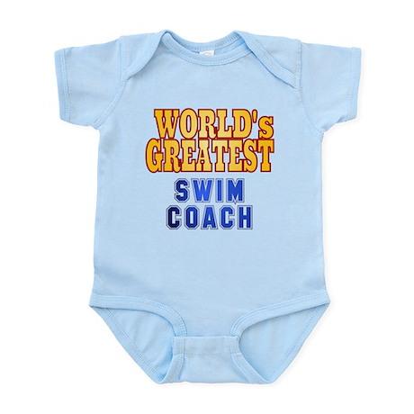 World's Greatest Swim Coach Infant Bodysuit