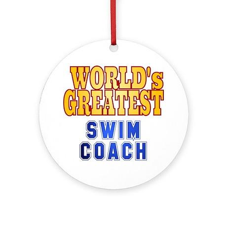 World's Greatest Swim Coach Ornament (Round)