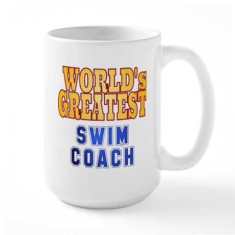 World's Greatest Swim Coach Large Mug