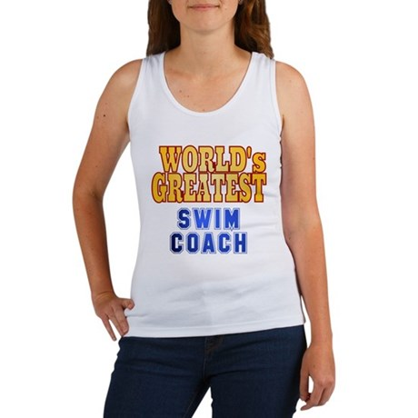 World's Greatest Swim Coach Women's Tank Top