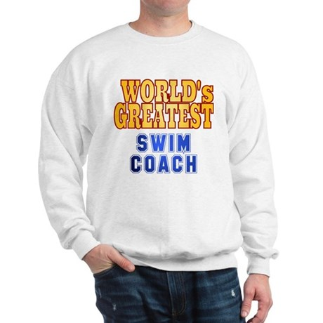 World's Greatest Swim Coach Sweatshirt
