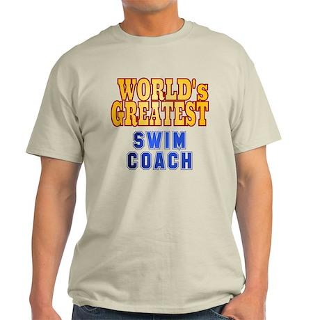World's Greatest Swim Coach Light T-Shirt