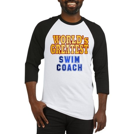 World's Greatest Swim Coach Baseball Jersey