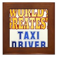World's Greatest Taxi Driver Framed Tile
