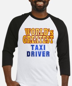 World's Greatest Taxi Driver Baseball Jersey