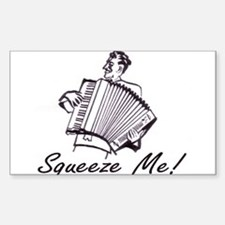 """Squeeze Me"" Accordion Rectangle Decal"