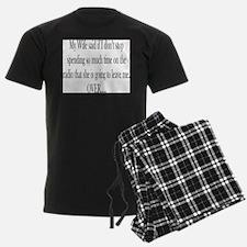 My Wife said Pajamas