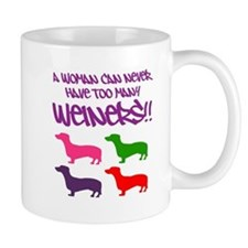 A Woman can Never have too many Weiners Mug