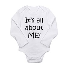 Cute It's all about me Long Sleeve Infant Bodysuit