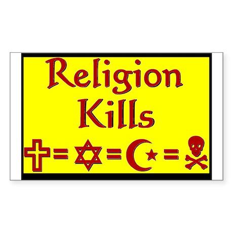 Religion Kills Rectangle Sticker