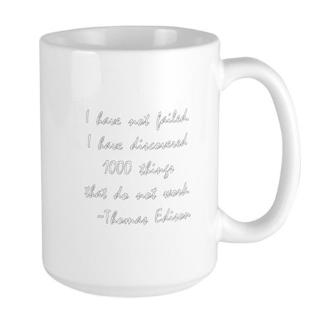 I have not failed. Large Mug
