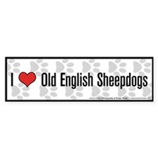 I (heart) Old English Sheepdogs Bumper Bumper Sticker