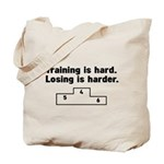 Training vs losing Tote Bag