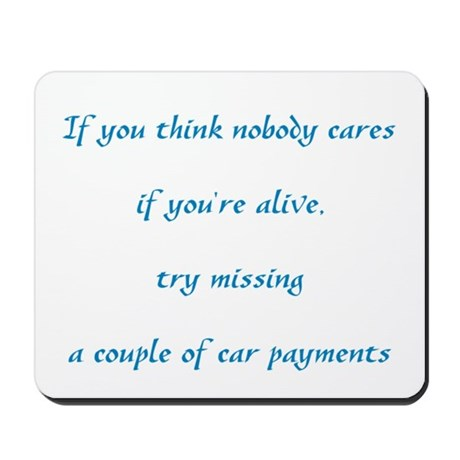 If you think nobody cares Mousepad