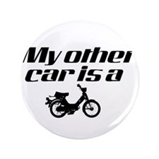 "My other car is a Moped 3.5"" Button"